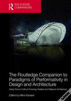 Wook.pt - The Routledge Companion To Paradigms Of Performativity In Design And Architecture