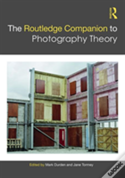 Wook.pt - The Routledge Companion To Photography Theory