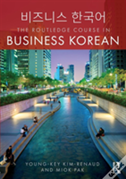 Wook.pt - The Routledge Course In Business Korean