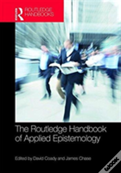 Wook.pt - The Routledge Handbook Of Applied Epistemology