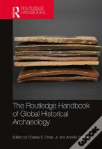 The Routledge Handbook Of Historical Archaeology