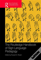 The Routledge Handbook Of Sign Language Pedagogy