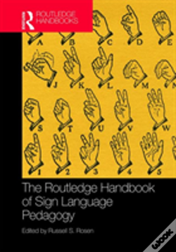 Wook.pt - The Routledge Handbook Of Sign Language Pedagogy