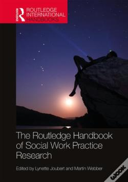 Wook.pt - The Routledge Handbook Of Social Work Practice Research