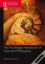 The Routledge Handbook Of Trust And