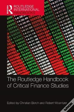 Wook.pt - The Routledge Handbook To Critical Finance Studies