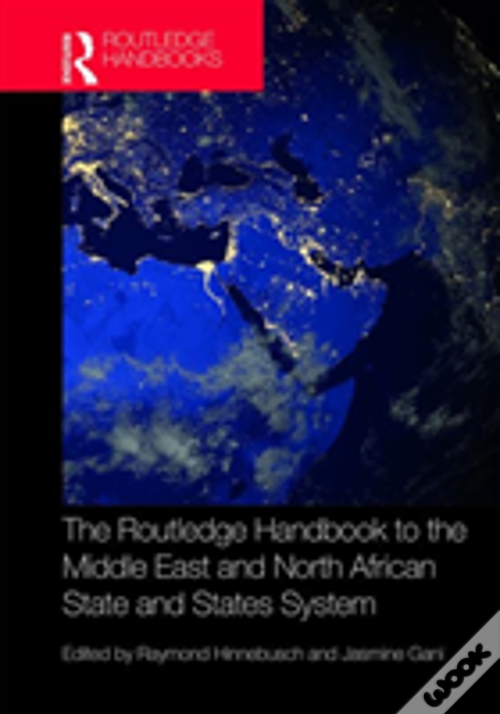 The Routledge Handbook To The Middle East And North African State And States System PDF Baixar Grátis