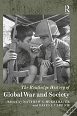 Wook.pt - The Routledge History Of Global War And Society