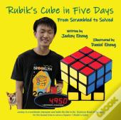 The Rubik'S Cube In 5 Days, From Scrambled To Solved