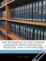The Rudiments Of The Chinese Language: W