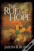 The Rue Of Hope