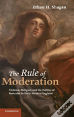 The Rule Of Moderation