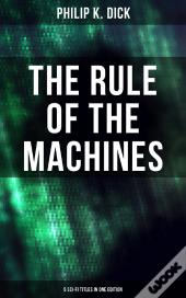 The Rule Of The Machines: 5 Sci-Fi Titles In One Edition