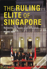 The Ruling Elite Of Singapore