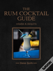 The Rum Cocktail Guide