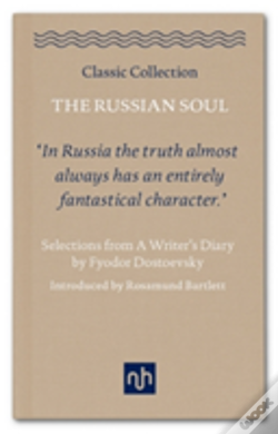 Wook.pt - The Russian Soul: Selections From A Writer'S Diary