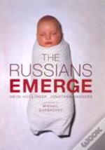 The Russians Emerge