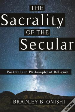 Wook.pt - The Sacrality Of The Secular