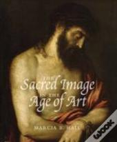 The Sacred Image In The Age Of Art