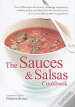 The Sauces And Salsas Cookbook