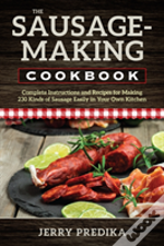 The Sausage-Making Cookbook