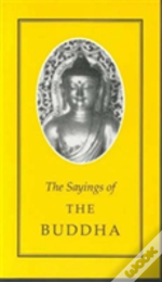 The Sayings Of Buddha