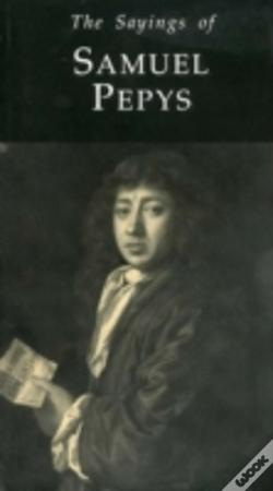Wook.pt - The Sayings Of Samuel Pepys