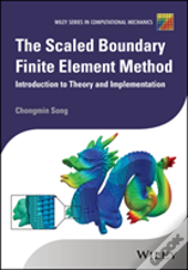 The Scaled Boundary Finite Element Method: Introdu Ction To Theory And Implementation