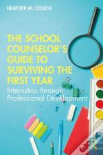 The School Counselor S Guide To Sur