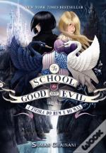 The School for Good and Evil - A escola do bem e do mal