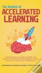 The Science Of Accelerated Learning