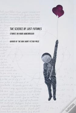 Wook.pt - The Science Of Lost Futures
