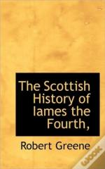 The Scottish History Of Iames The Fourth