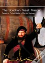 The Scottish Toast Master
