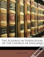 The Scourge In Vindication Of The Church
