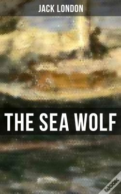Wook.pt - The Sea Wolf