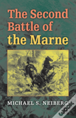 The Second Battle Of The Marne