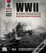 The Second World War Remembered 1939-1945