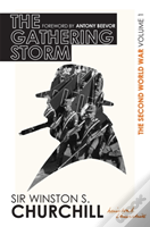 The Second World War: The Gathering Storm