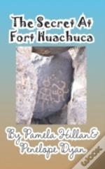 The Secret At Fort Huachuca