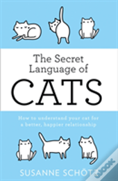 The Secret Language Of Cats
