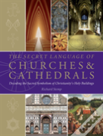 The Secret Language Of Churches & Cathedrals