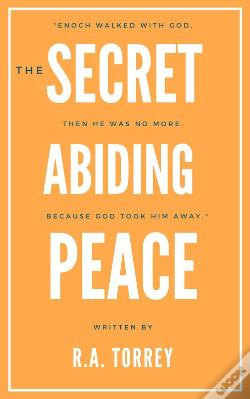 Wook.pt - The Secret Of Abiding Peace