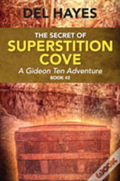 The Secret Of Superstition Cove