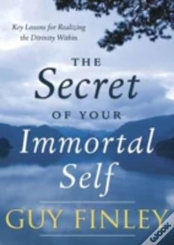 Wook.pt - The Secret Of Your Immortal Self