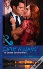 The Secret Sanchez Heir (One Night With Consequences, Book 31)
