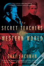 The Secret Teachers Of The Western World