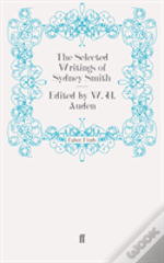 The Selected Writings Of Sydney Smith