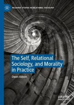 Wook.pt - The Self, Relational Sociology, And Morality In Practice