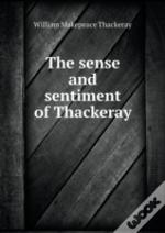 The Sense And Sentiment Of Thackeray